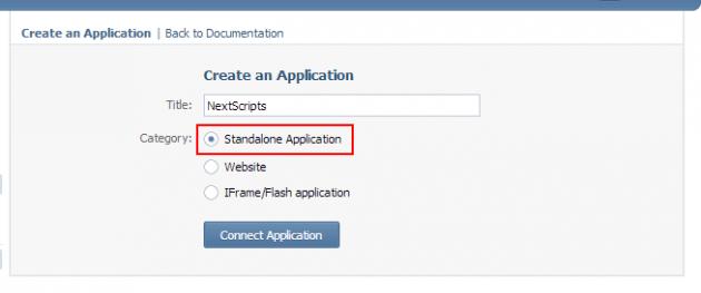 """Убедитесь, что вы выбрали тип приложения """" Standalone"""", потому что другие типы не будут работать. Не используйте в качестве имени приложения """"NextScripts"""", задайте свое уникальное имя приложения."""